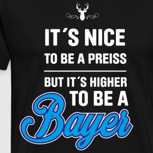 Bavarian! Bayer! Bayern! - Men's Premium T-Shirt
