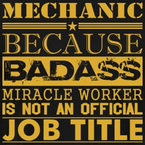 Mechanic Because Miracle Worker Not Job Title - Men's Premium T-Shirt
