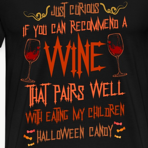 Halloween Wine and Candies - Men's Premium T-Shirt