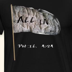 Im all in! - Men's Premium T-Shirt