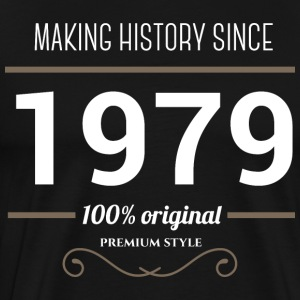 Making History since 1979 - Men's Premium T-Shirt