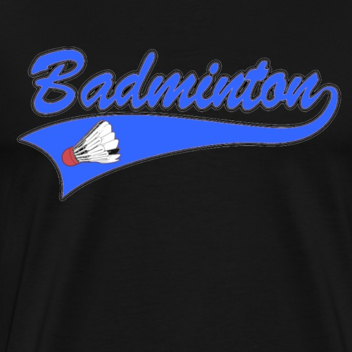 Badminton T-shirts and Gifts - Men's Premium T-Shirt