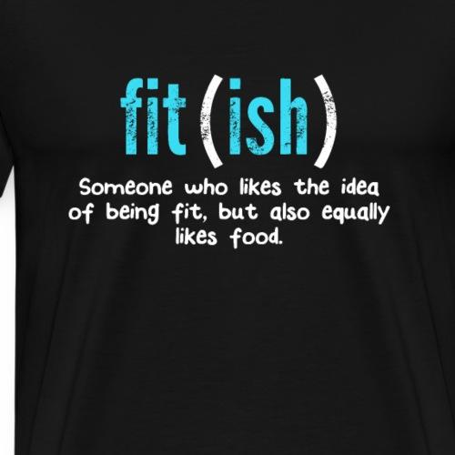 Fit Ish classic T Shirt - Men's Premium T-Shirt