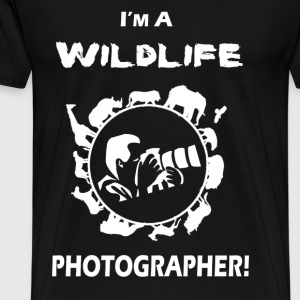 I m a wildlife photographer - Men's Premium T-Shirt