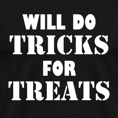 Will Do Tricks For Treats | Funny Halloween Humor - Men's Premium T-Shirt
