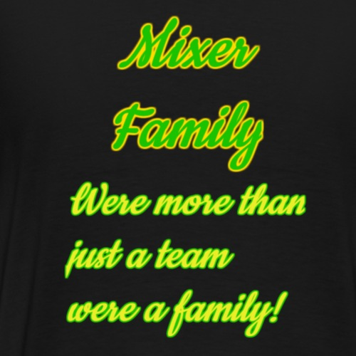 more than just a family - Men's Premium T-Shirt