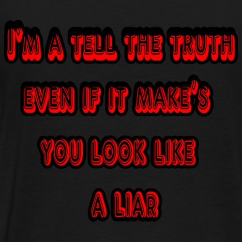 Truth - Men's Premium T-Shirt