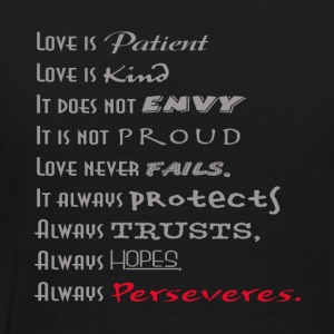 Love is Patient, Love is Kind - Men's Premium T-Shirt