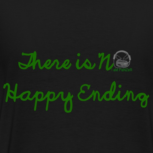 There is no happy ending - Men's Premium T-Shirt