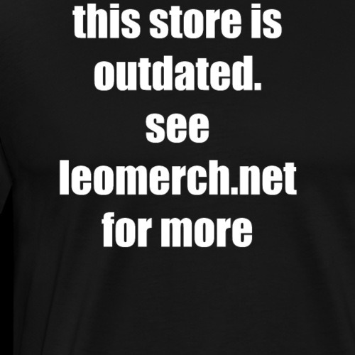 See leomerch.net - Men's Premium T-Shirt
