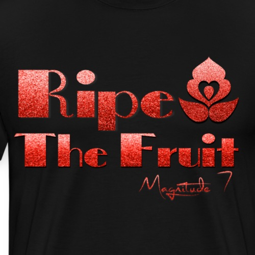 Ripe The Fruit - Men's Premium T-Shirt