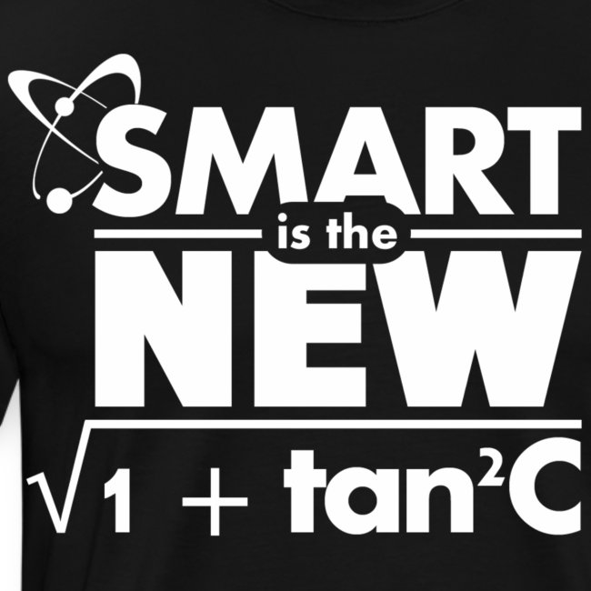 Smart is the new