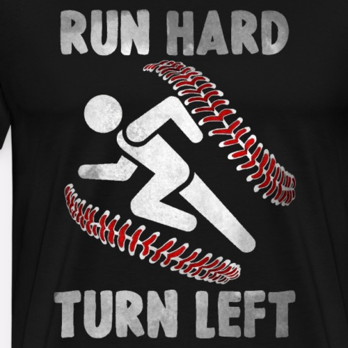 Run Hard, Turn Left - grey - Men's Premium T-Shirt