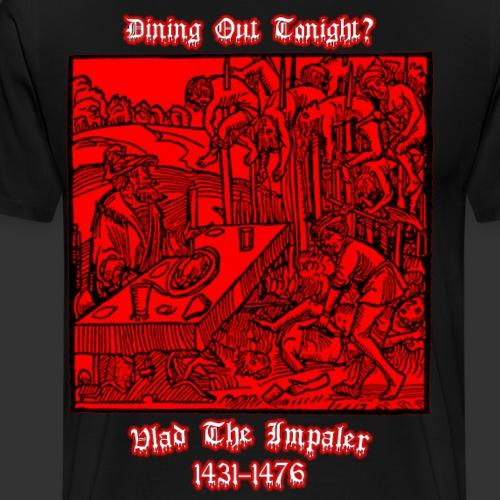 Dining Out Tonight - Men's Premium T-Shirt