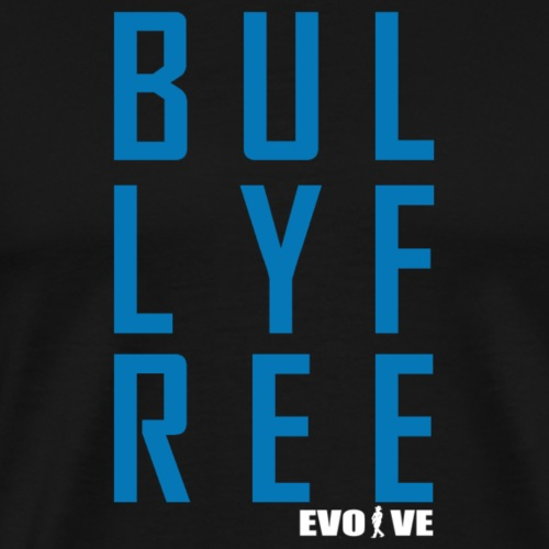 bully free - Men's Premium T-Shirt
