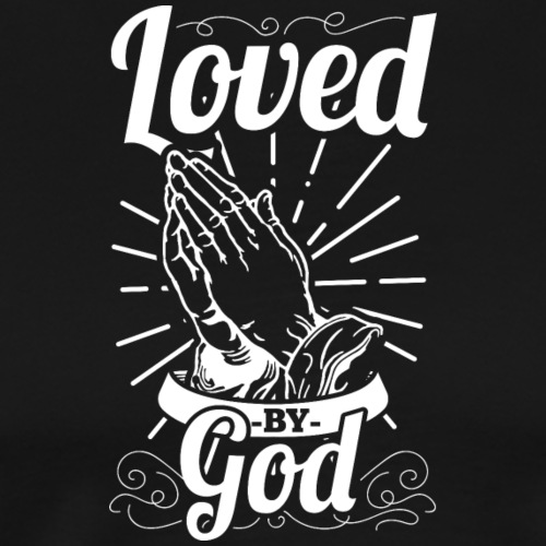 Loved By God - Alt. Design (White Letters) - Men's Premium T-Shirt