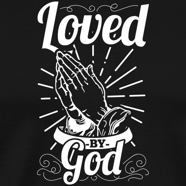 Loved By God (White Letters)