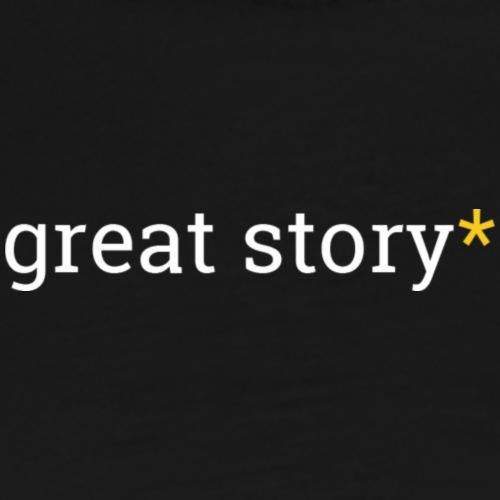 Great Story Sarcasterisk (Light) - Men's Premium T-Shirt