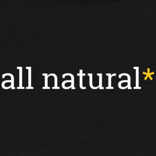 All Natural Sarcasterisk (Light) - Men's Premium T-Shirt