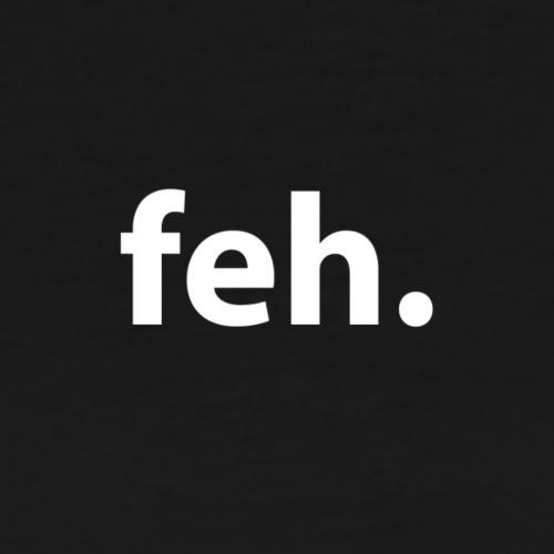 feh. - Men's Premium T-Shirt