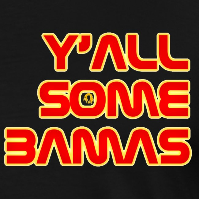 Y'all some Bamas