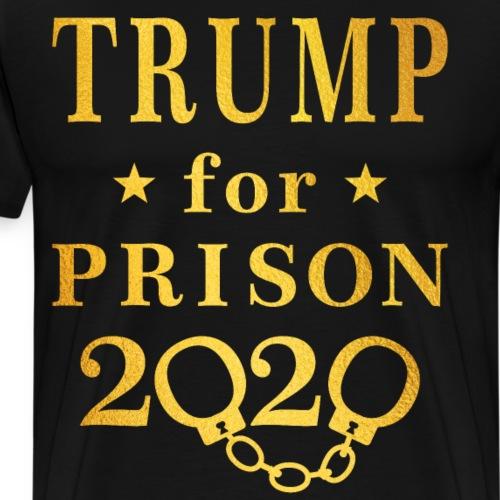 Trump for Prison 2020 Gold - Men's Premium T-Shirt