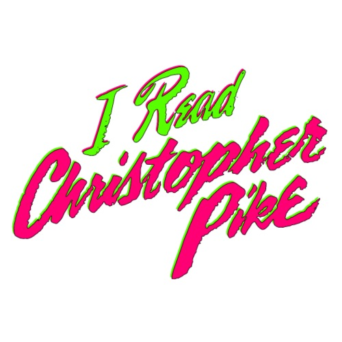 I Read Christopher Pike - Men's Premium T-Shirt