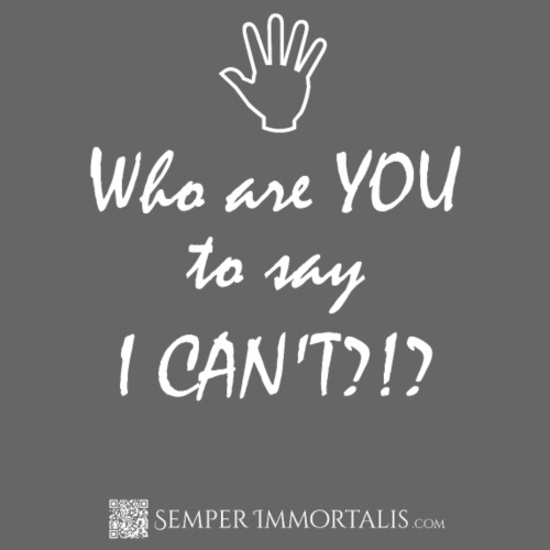 You say I can't? (white) - Men's Premium T-Shirt