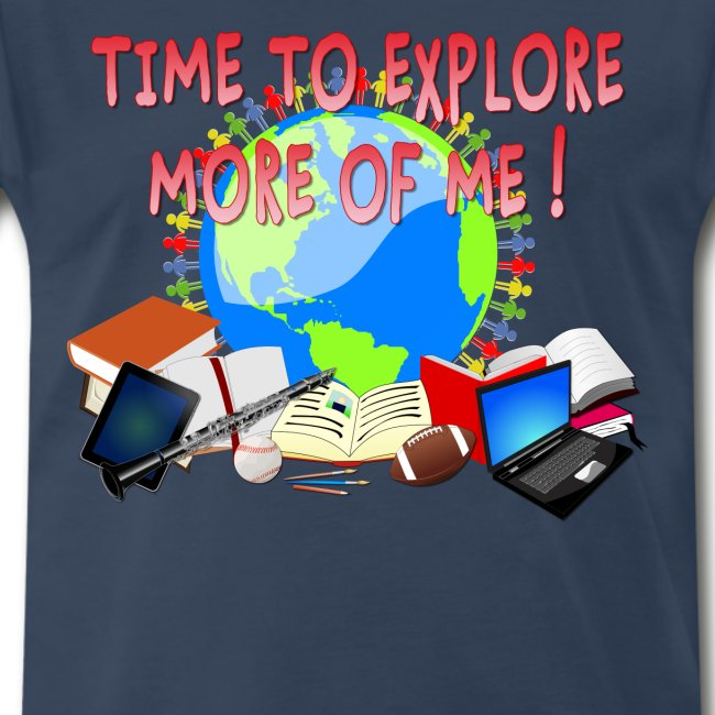 Time to Explore More of Me ! BACK TO SCHOOL