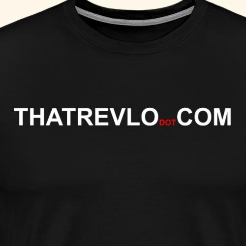 ThatRevloDOTCom - Men's Premium T-Shirt