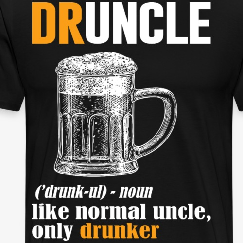 Druncle uncle 1 - Men's Premium T-Shirt