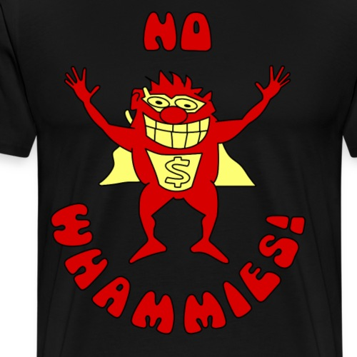 No Whammies - Men's Premium T-Shirt