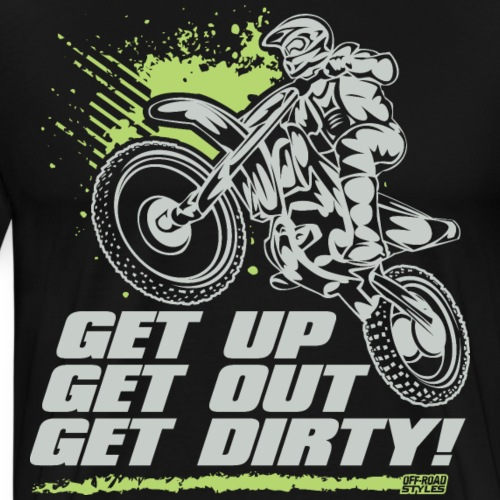 Motocross Get Dirty - Men's Premium T-Shirt