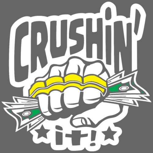 Crushin it! Money - Men's Premium T-Shirt