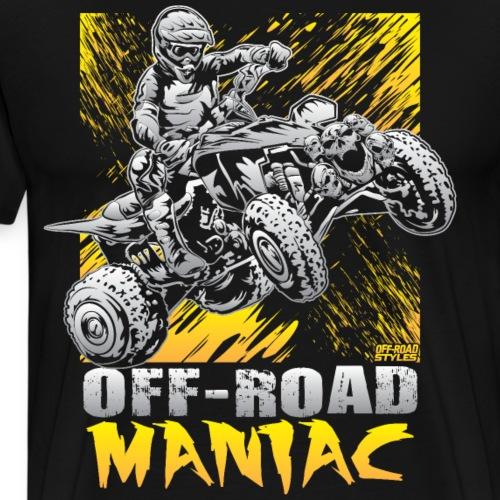 Maniac Riding ATV Quad - Men's Premium T-Shirt