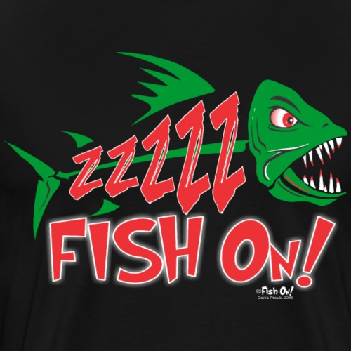Fish On! - Men's Premium T-Shirt