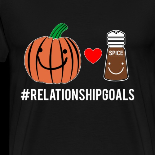Relationship Goals   Pumpkin Spice Love - Men's Premium T-Shirt