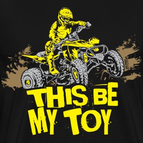 ATV Quad My Toy Rider - Men's Premium T-Shirt