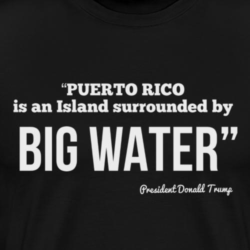 Big Water - Men's Premium T-Shirt
