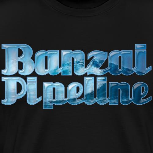 Banzai Pipeline - Ultimate Surfing Waves - Men's Premium T-Shirt