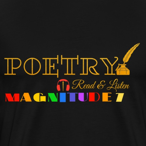 Poetry by Magnitude 7 - Men's Premium T-Shirt