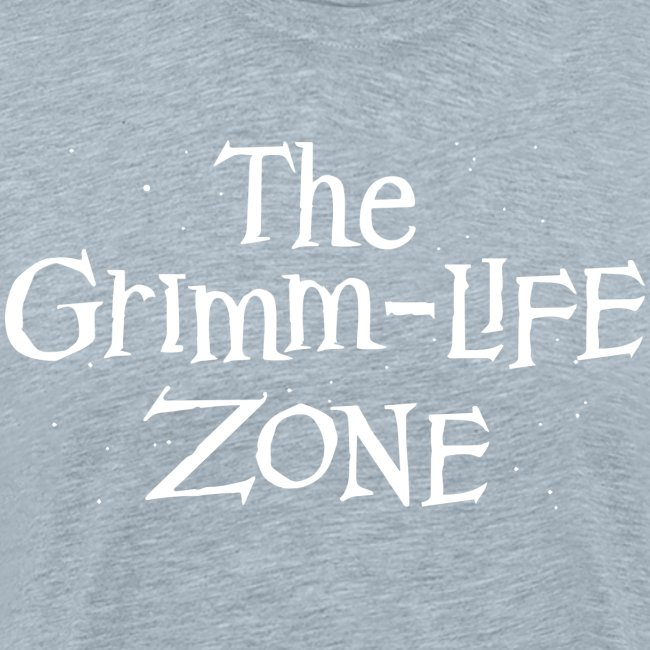 The Grimm-Life Zone