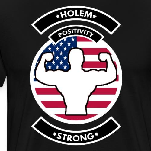 HOLEMSTRONG - Men's Premium T-Shirt