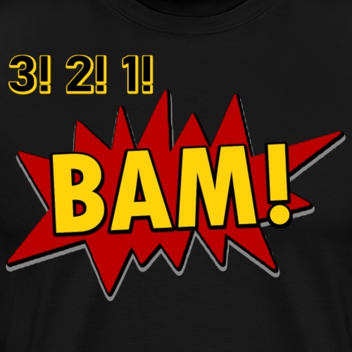 3! 2! 1! BAM! - Men's Premium T-Shirt