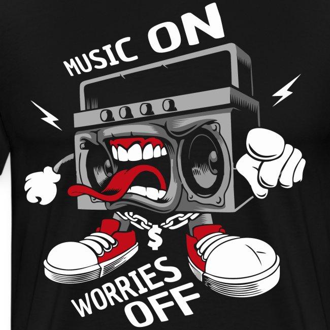 music on worries off