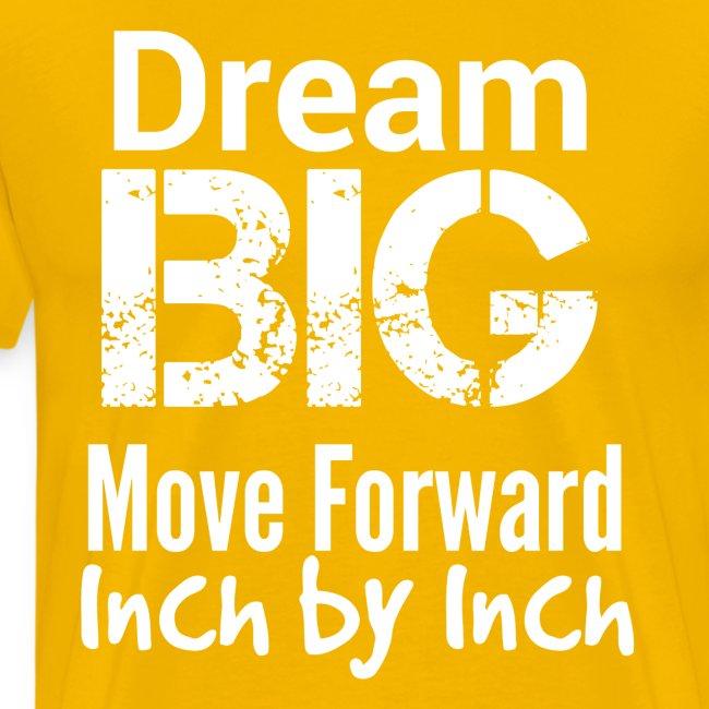 Dream Big - Motivational