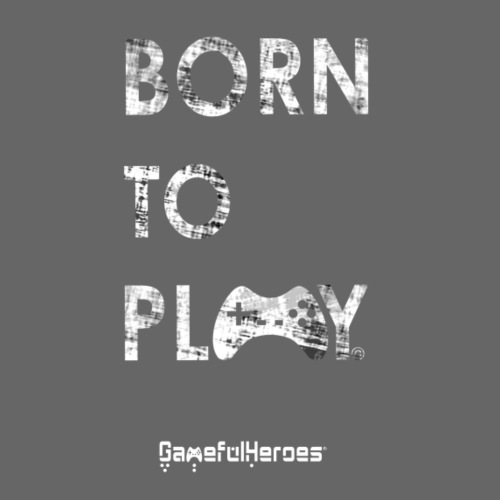 Born2Play w GamefulHeroes - Men's Premium T-Shirt