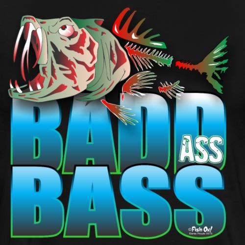 BAD ASS BASS - Men's Premium T-Shirt