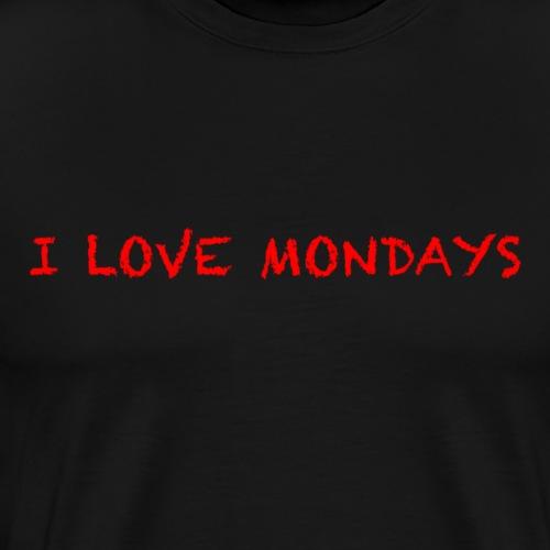 I love Mondays - Men's Premium T-Shirt