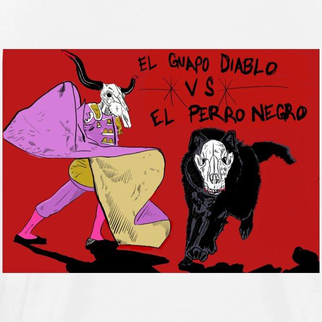 EL GUAPO DIABLO LVS. EL PERRO NEGRO
